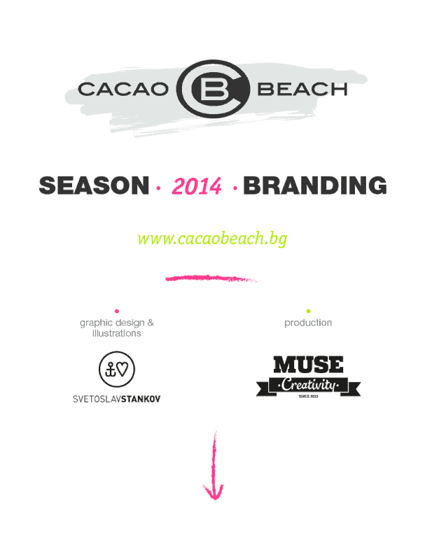Cacao beach season 2014. Design and ideas Muse Creativity.